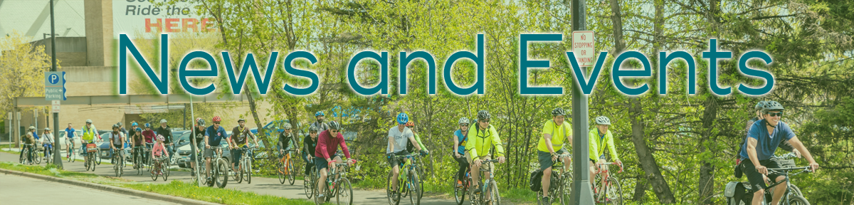 """News and Events"" over image of a group of cyclists biking past the Depot"